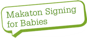 Makaton signing for babies
